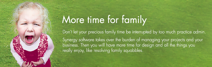 With Synergy project management software, architects and engineers get more time for family.