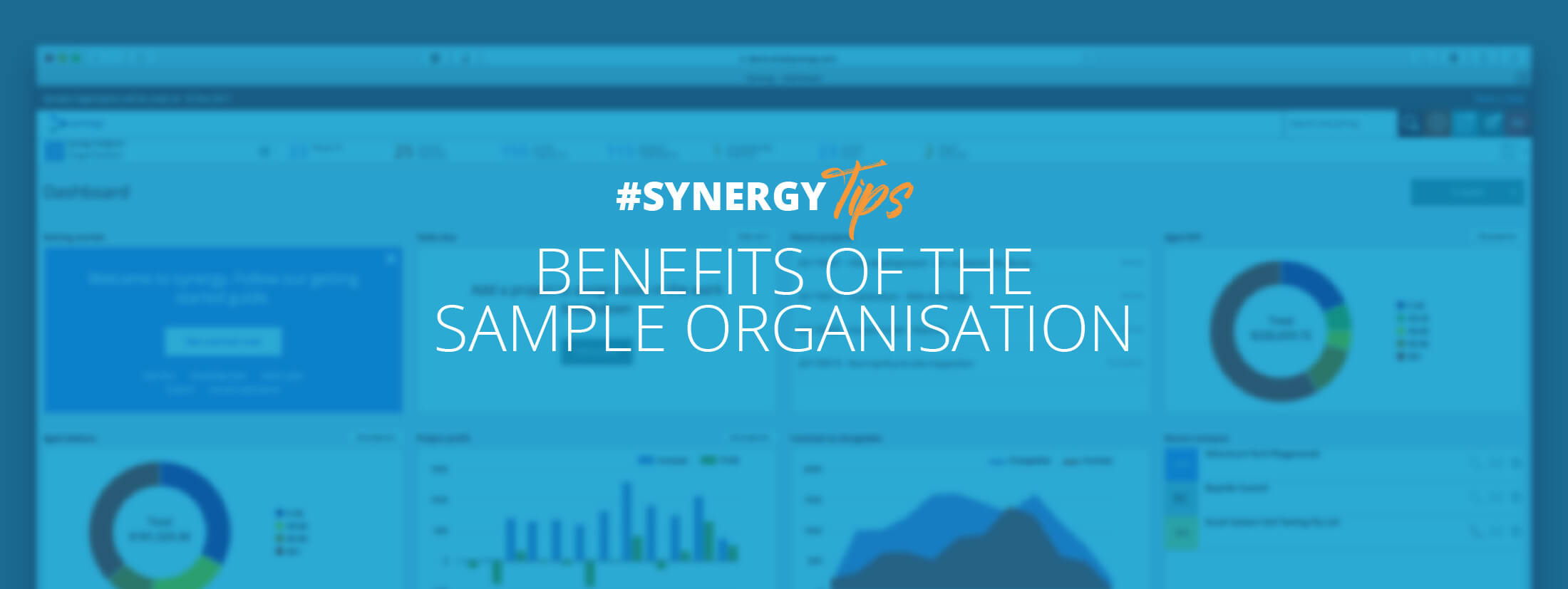 Benefit from using the Synergy sample organisation.